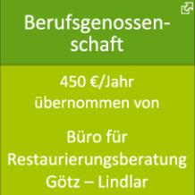 Berufsgenossenschaft 450€/Jahr übernommen von Büro für Restaurierungsberatung Götz – Lindlar