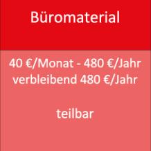 Büromaterial 40 €/Monat - 480 €/Jahr verbleibend 480 €/Jahr teilbar