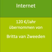 Internet 120 €/Jahr übernommen von Britta van Zweeden