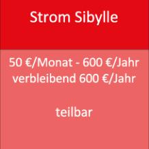 Strom Sibylle 50 €/Monat - 600 €/Jahr verbleibend 600 €/Jahr teilbar